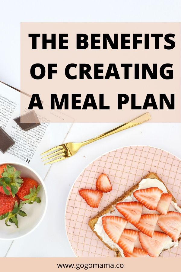 The Benefits of Creating a Meal Plan Pin Image